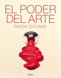 El poder del arte - Simon Schama