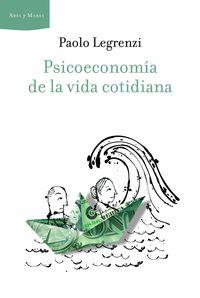 Psicoeconomia De La Vida Cotidiana - Paolo Legrenzi