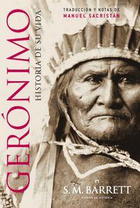 Geronimo - Historia De Su Vida - S. M. Barret