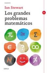 Los Grandes Problemas Matemáticos - Ian Stewart