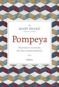 POMPEYA - HISTORIA Y LEYENDA DE UNA CIUDAD ROMANA