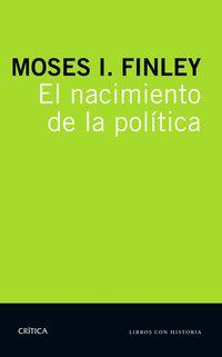 El nacimiento de la politica - M. I. Finley