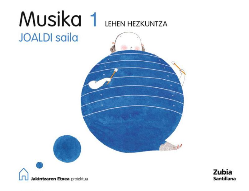 LH 1 - MUSIKA - JOALDI SAILA - JAKINTZAREN ETXEA