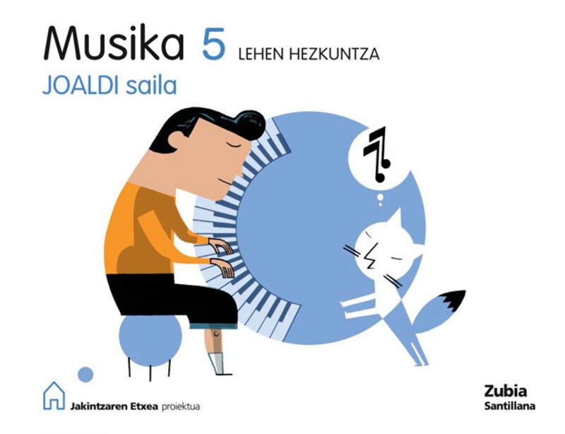 LH 5 - MUSIKA - JOALDI SAILA - JAKINTZAREN ETXEA