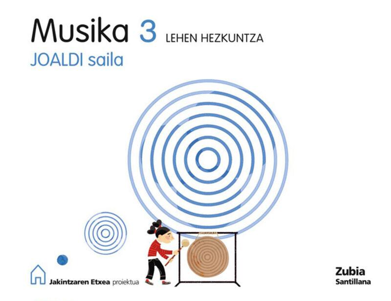 LH 3 - MUSIKA - JOALDI SAILA - JAKINTZAREN ETXEA