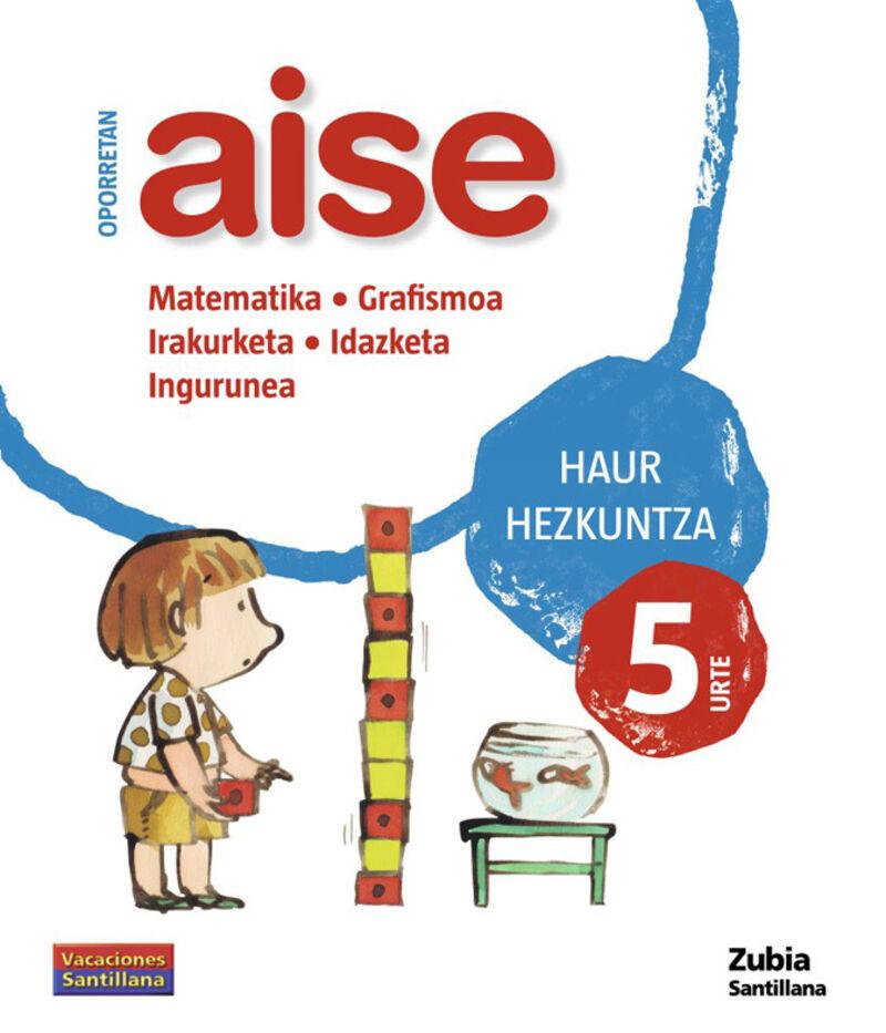 5 URTE - OPORRETAN AISE