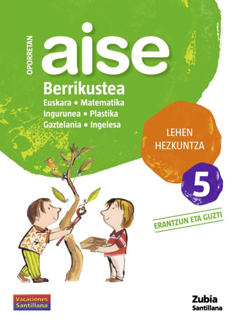 LH 5 - OPORRETAN AISE - BERRIKUSTEA