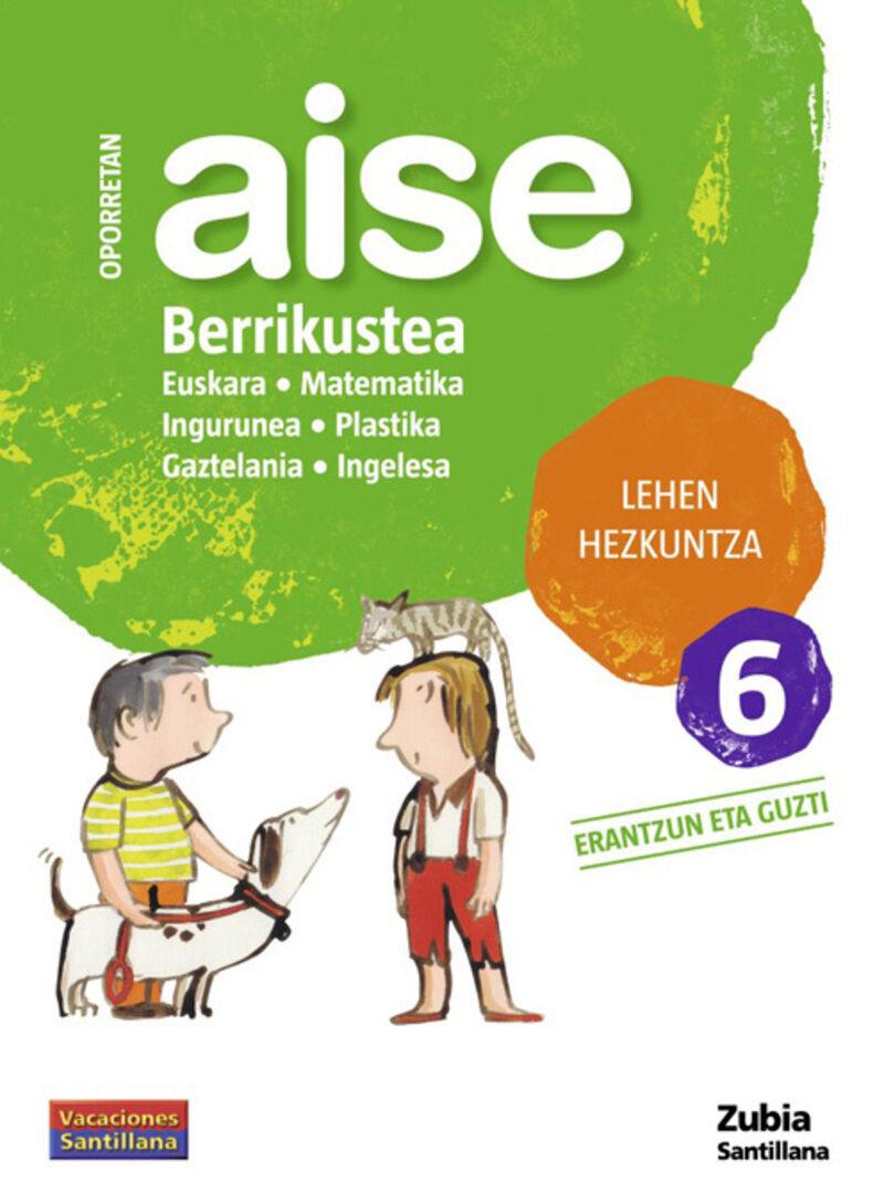 LH 6 - OPORRETAN AISE - BERRIKUSTEA