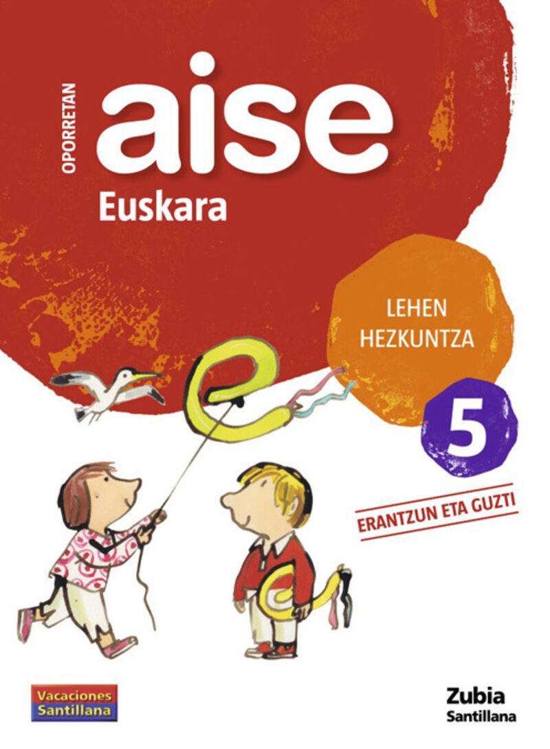 LH 5 - OPORRETAN AISE - EUSKARA