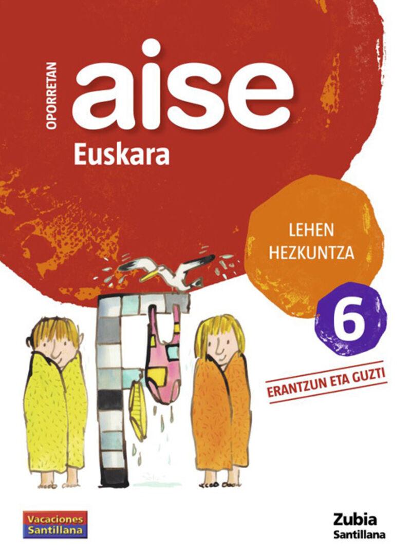 LH 6 - OPORRETAN AISE - EUSKARA