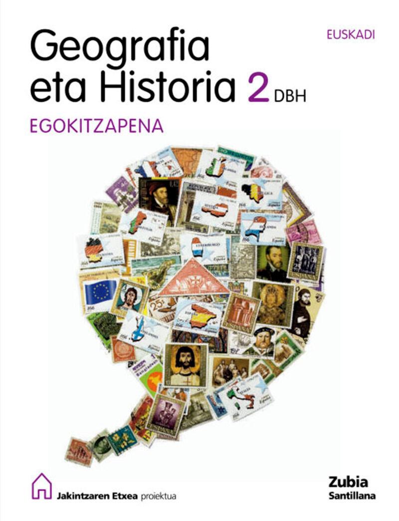 DBH 2 - GEOGRAFIA ETA HISTORIA - EGOKITZAPENA - JAKINTZAREN ETXEA