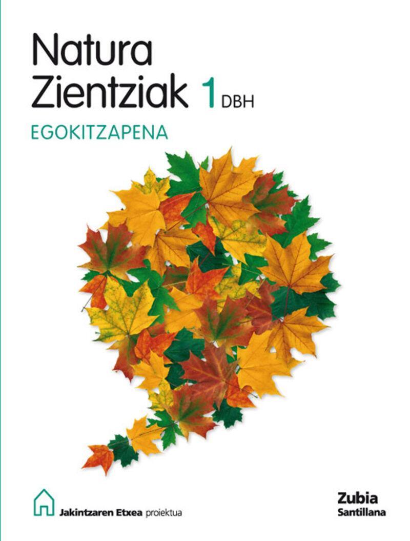 Dbh 1 - Natur - Egokitzapena - Jakintzaren Etxea - Batzuk