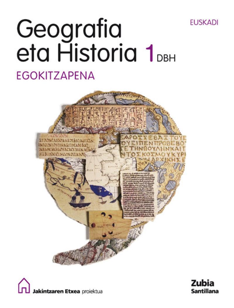 DBH 1 - GEOGRAFIA ETA HISTORIA - EGOKITZAPENA - JAKINTZAREN ETXEA