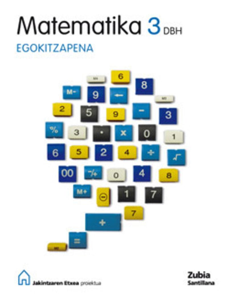 DBH 3 - MATEMATIKA - EGOKITZAPENA - JAKINTZAREN ETXEA