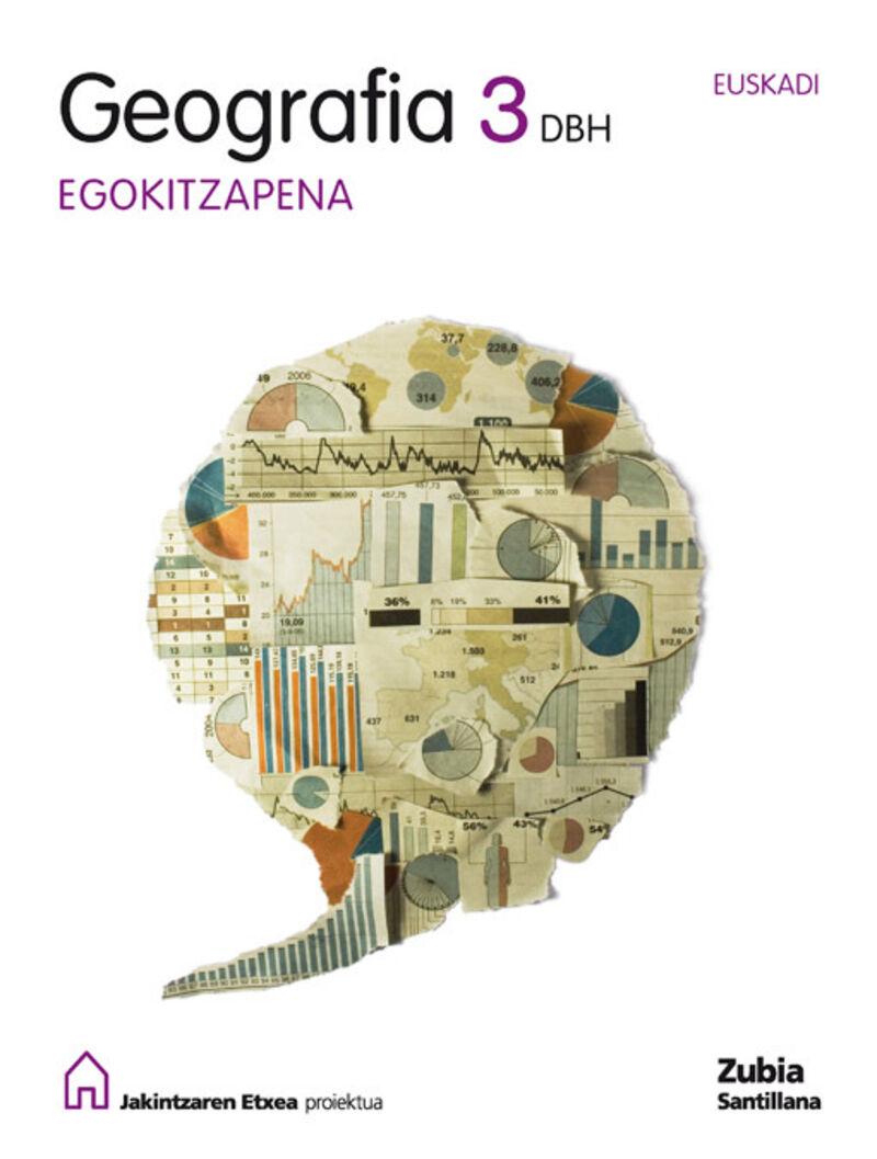 DBH 3 - GEOGRAFIA - EGOKITZAPENA - JAKINTZAREN ETXEA