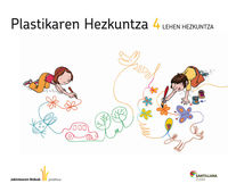 LH 4 - PLASTIKA - JAKINTZAREN BIDEAK