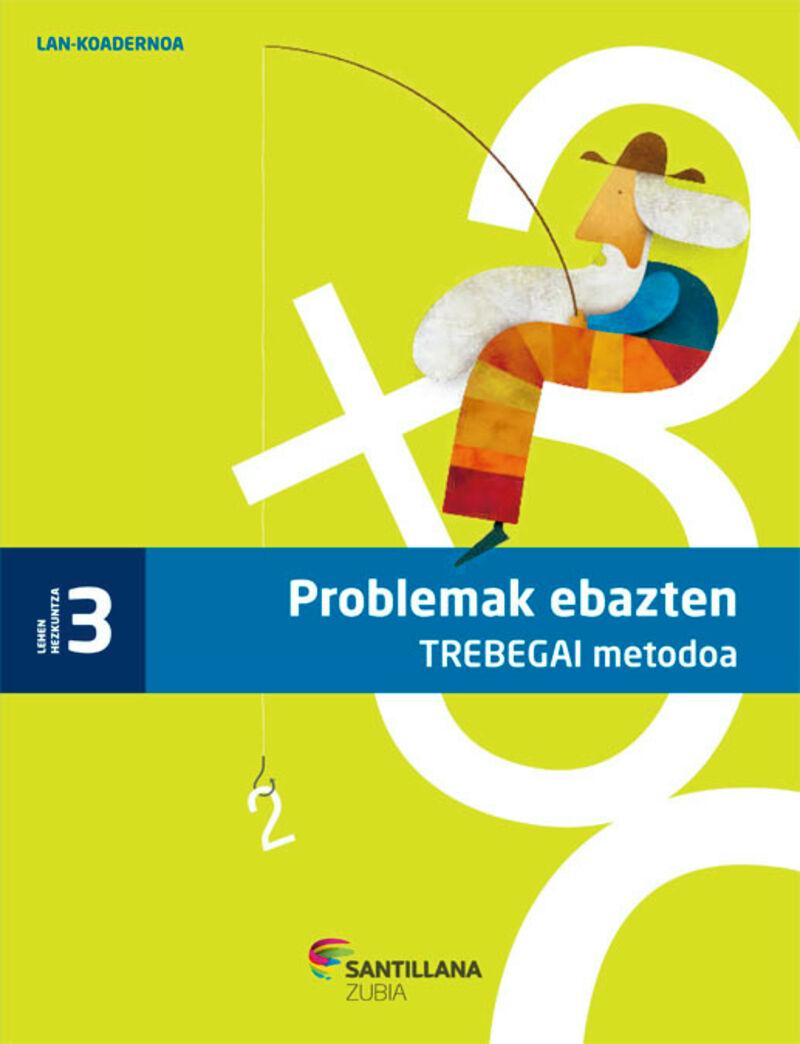 LH 3 - PROBLEMAK EBAZTEN TREBEGAI KOAD