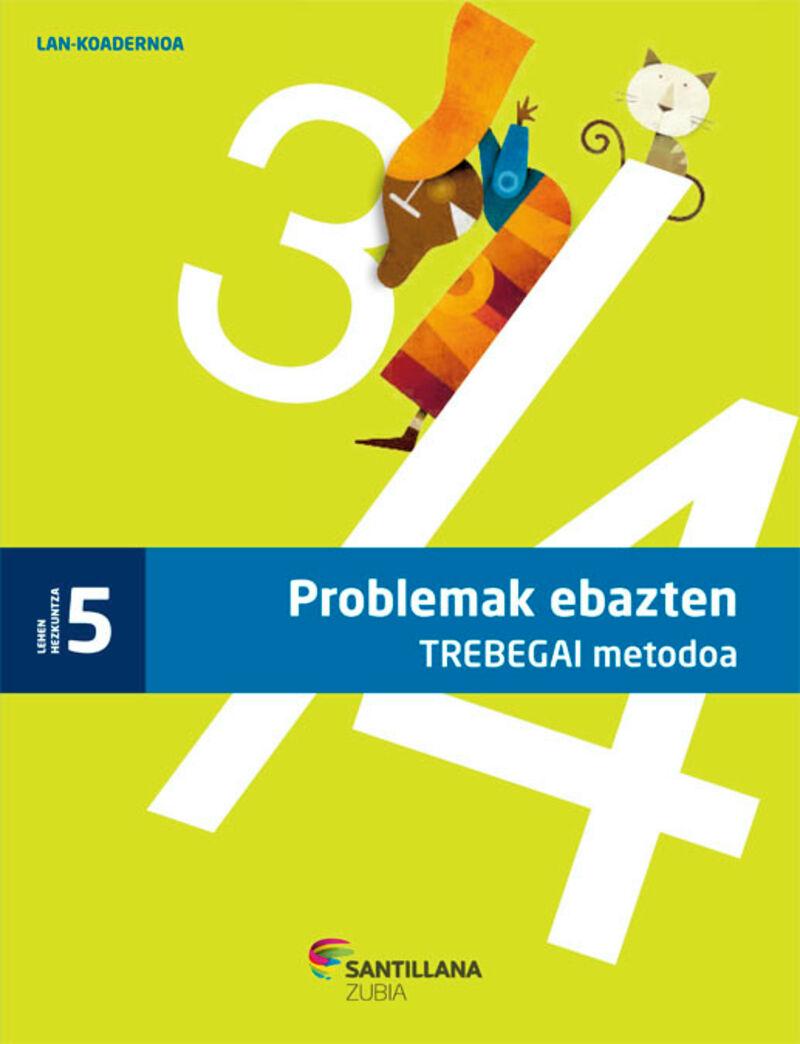 LH 5 - PROBLEMAK EBAZTEN TREBEGAI KOAD.