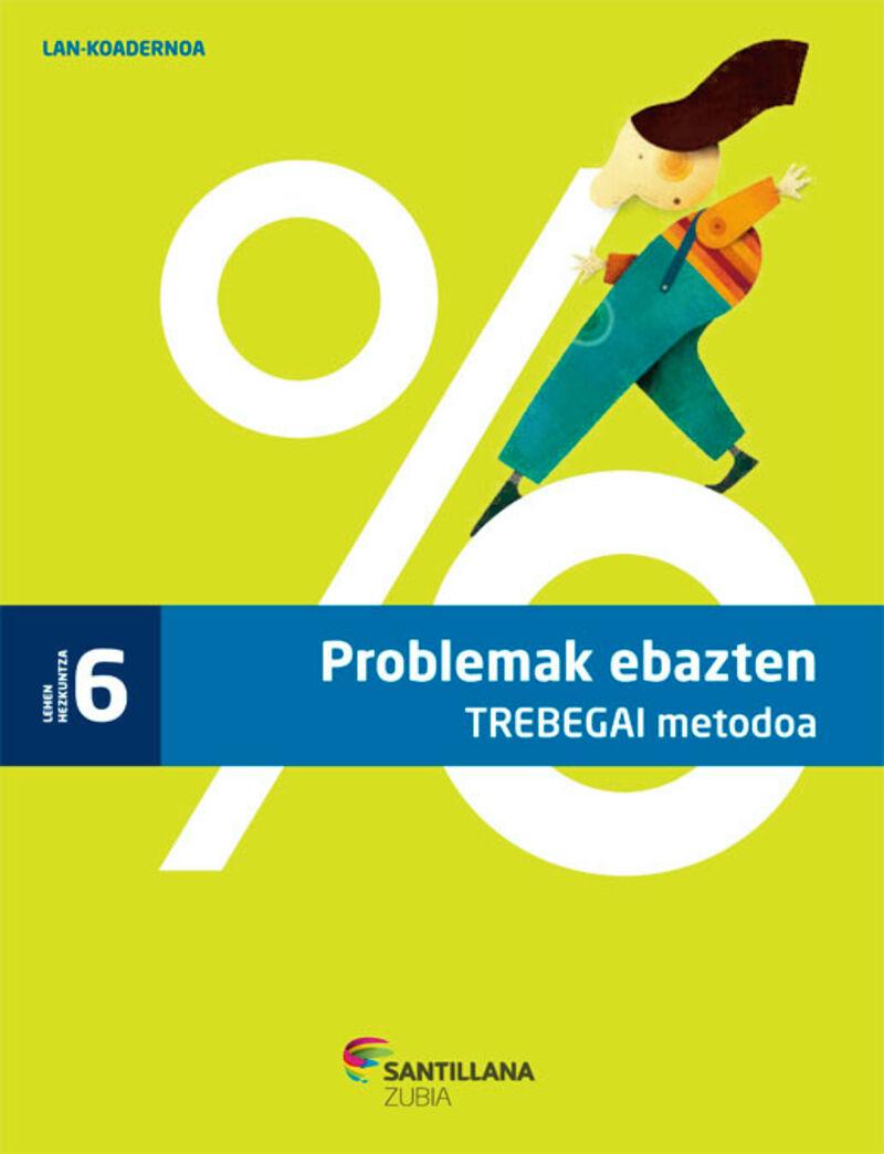 LH 6 - PROBLEMAK EBAZTEN TREBEGAI KOAD.