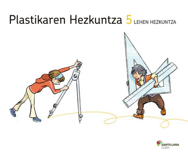 LH 5 - PLASTIKA - EGITEN JAKIN
