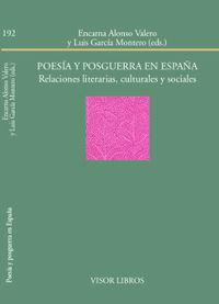 POESIA Y POSGUERRA EN ESPAÑA - RELACIONES LITERARIAS, CULTURALES Y SOCIALES