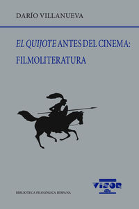 QUIJOTE ANTES DEL CINEMA, EL: FILMOLITERATURA