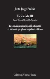 Hesperida Iii - Canto Universal De Las Islas Canarias - Justo Jorge Padron