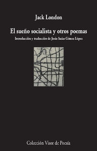 El sueño socialista y otros poemas - Jack London