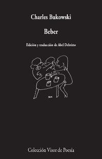 Beber - Charles Bukowski