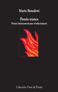 poesia trunca - poesia latinoamericana revolucionaria - Mario Benedetti
