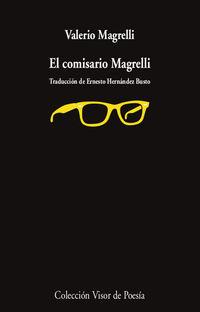 el comisario magrelli - Valerio Magrelli