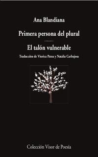 primera persona del plural / el talon vulnerable - Ana Blandiana
