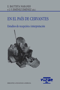 EN EL PAIS DE CERVANTES - ESTUDIOS DE RECEPCION E INTERPRETACION