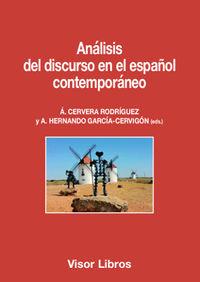 Analisis Del Discurso En El Español Contemporaneo - A Cervera Rodriguez / A. Hernando Garcia-Cervigon (eds. )