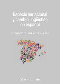 ESPACIO VARIACIONAL Y CAMBIO LINGUISTICO EN ESPAÑOL