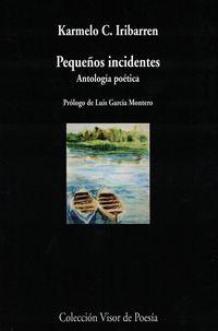 Pequeños Incidentes - Antologia Poetica - Carmelo C. Iribarren