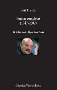 Poesias Completas (1947-2002) (jose Hierro) - Jose Hierro
