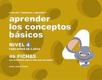 APRENDER LOS CONCEPTOS BASICOS - NIVEL 4 PARA NIÑOS DE 5 AÑOS