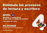 ESTIMULA LOS PROCESOS DE LECTURA Y ESCRITURA NIVEL 4 - PARA NIÑOS DE 8 AÑOS