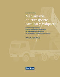 Operador De Maquinaria De Transporte, Camion Y Volquete, Formacion - Adriano Morales Manzanero