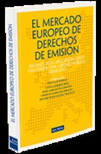 El mercado europeo de derechos de emision - Iñigo  Sanz Rubiales (coord. )