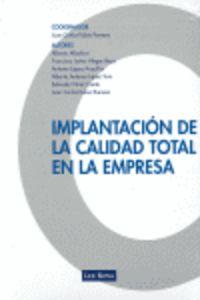 IMPLANTACION DE LA CALIDAD TOTAL EN LA EMPRESA