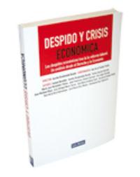 Despido Y Crisis Economica - A.  Desdentado Bonete  /  Ana De La   Puebla (coord. )