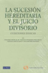 Sucesion Hereditaria Y El Juicio Divisorio - Cuestiones Basicas - Fernando  Crespo  /  [ET AL. ]