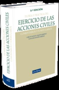 (2ª Ed. )  Ejercicios De Las Acciones Civiles - Teoria Y Practica - Carlos M.  Martin Jimenez  /  Juan Jose  Martin Jimenez