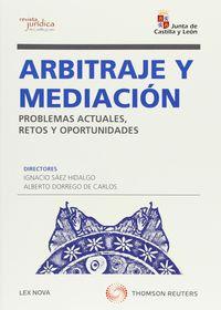 Arbitraje Y Mediacion - Problemas Actuales, Retos Y Oportunidades - Ignacio  Saez Hidalgo (ed. )  /  A.   Dorrego De Carlos (ed. )