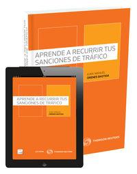 Aprende A Recurrir Tus Sanciones De Trafico (+proview) - Juan Orenes Bastida