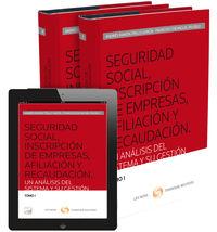 SEGURIDAD SOCIAL, INSCRIPCION DE EMPRESAS, AFILIACION Y RECAUDACION (2 VOLS. ) (DUO)