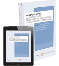 Manual Practico Del Instructor De Procedimientos Sancionadores, Administrativos Y Disciplinarios (+proview) - Omar Bouazza Ariño