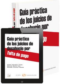 Guia Practica De Los Juicios De Desahucios Por Falta De Pago (+proview) - Fernando  Toribios Fuentes  /  Andres A.  Dominguez Luelmo